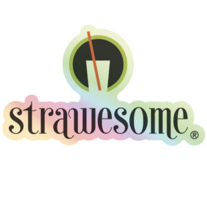 Strawesome Holographic Sticker